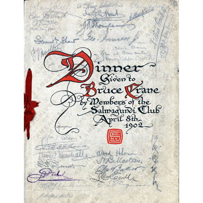 Dinner given to Bruce Crane : by members of the Salmagundi Club April 6th 1902.